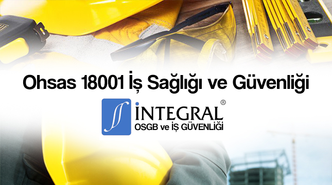 ohsas-18001-is-sagligi-ve-guvenligi -